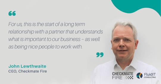 Checkmate_Fire_John_Lewthwaite_Partnership_Quote